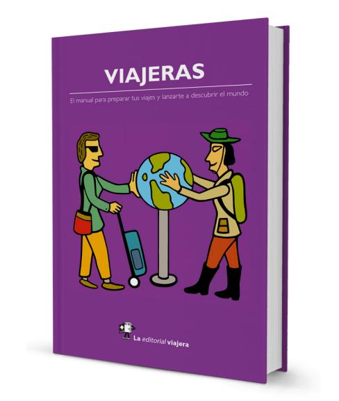 103963795b03 Viajeras, el manual para las mujeres que viajan solas